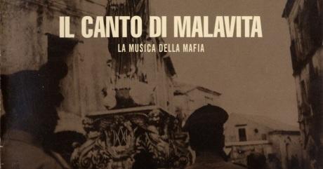 ENTRE MUSICA: LA MUSICA DELLA MAFIA - Il Canto Di Malavita (2000)
